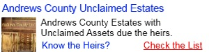 Andrews County Unclaimed Estates