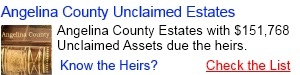 Angelina County Unclaimed Estates