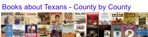 Books about Texas People County by County
