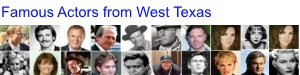 Famous Actors from West Texas