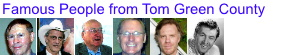 Famous People from Tom Green County