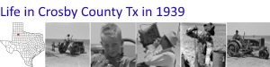 Life in Crosby County Tx 1939
