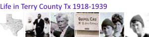 Life in Terry County Texas 1800 - 1950
