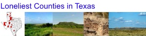 Loneliest, Least Populated Counties in Texas
