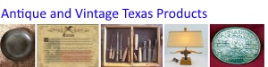 Hard to Find Antique and Vintage Texas Items For Sale