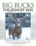 Big Bucks - The Benoit Way